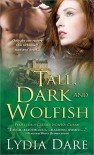 Tall, Dark and Wolfish - Lydia Dare