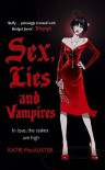 Sex, Lies and Vampires  - Katie MacAlister