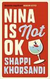 Nina is Not OK - Shappi Khorsandi