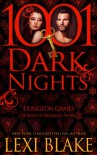 Dungeon Games: A Masters and Mercenaries Novella (1001 Dark Nights) Kindle Edition - Lexi Blake