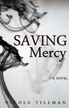 Saving Mercy - Nicole Tillman
