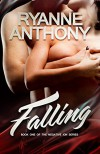 Falling (The Negative Ion Series Book 1) - Ryanne Anthony