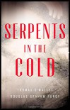 Serpents in the Cold (The Boston Saga) - Douglas Graham Purdy, Thomas O'Malley