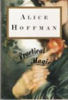 Practical Magic - Alice Hoffman