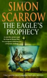 The Eagle's Prophecy - Simon Scarrow