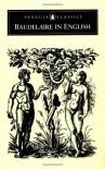 Baudelaire in English - Charles Baudelaire, Carol Higgins Clark, Robert Sykes