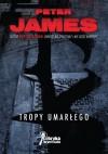 Tropy umarłego - Peter James
