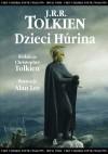 Dzieci Húrina - J.R.R. Tolkien, Agnieszka Sylwanowicz