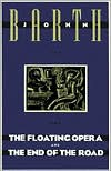 The Floating Opera and The End of the Road -