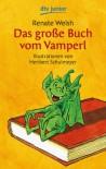 Das große Buch vom Vamperl - Renate Welsh