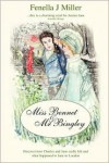 Miss Bennet and Mr. Bingley - Fenella J. Miller