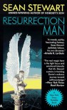 Resurrection Man - Sean Stewart