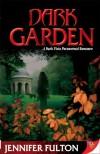 Dark Garden - Jennifer Fulton