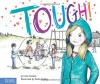 Tough! - Erin Frankel, Paula Heaphy