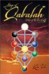 Magic of Qabalah: Visions of the Tree of Life - Kala Trobe
