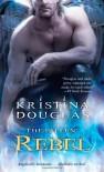 Rebel - Kristina Douglas