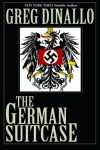 The German Suitcase - Greg Dinallo