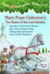Magic Tree House Boxed Set, Books 13-16: Vacation Under the Volcano, Day of the Dragon King, Viking Ships at Sunrise, and Hour of the Olympics - Mary Pope Osborne