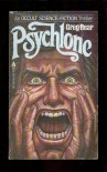 Psychlone - Greg Bear