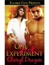 One Hot Experiment - Cheryl Dragon