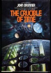 The Crucible of Time - John Brunner