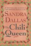 The Chili Queen: A Novel - Sandra Dallas