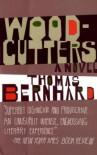 Woodcutters - Thomas Bernhard, David McLintock