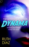 The Superheroes Union: Dynama - Ruth Diaz