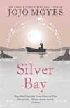 Silver Bay - Jojo Moyes, Stan Pretty, Nicolette McKenzie