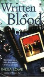 Written in Blood - Sheila Lowe