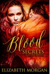 Blood Secrets: Book Two - Zee Monodee, Mina Carter, Elizabeth   Morgan