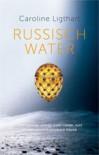 Russisch water - Caroline Ligthart