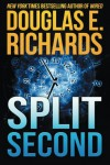 Split Second - Douglas E. Richards