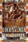 Of Cocoa and Men - Vic Winter