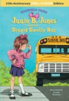 Junie B. Jones and the Stupid Smelly Bus - Barbara Park, Denise Brunkus