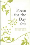 Poem For The Day One - Peter Ratcliffe, Wendy Cope
