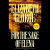 For the Sake of Elena - Derek Jacobi, Elizabeth  George