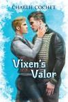 Vixen's Valor - Charlie Cochet
