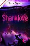 Sharklove: Kurzroman - Nola Nesbit