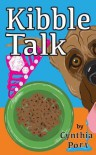 Kibble Talk - Cynthia Port
