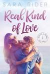 Real Kind of Love - Sara Rider