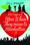 Chase (What Happens To Men When They Move To Manhattan? #1) - Jill Knapp