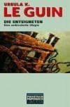 Die Enteigneten: Eine Ambivalente Utopie - Ursula K. Le Guin, Hiltrud Bontrup