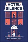 Hotel Silence - Audur Ava Olafsdottir, Brian FitzGibbon