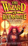 The Wizard of Rue Morgue - Simon Hawke