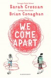 We Come Apart - Sarah Crossan, Brian Conaghan
