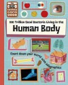 100 Trillion Good Bacteria Living in the Human Body (The Big Countdown) - Paul Rockett, Mark Ruffle