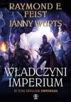 Władczyni imperium - Raymond E. Feist, Janny Wurts, Alina Pożarowszczyk