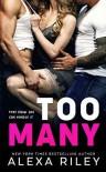 Too Many - Alexa Riley