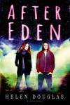 After Eden - Helen  Douglas